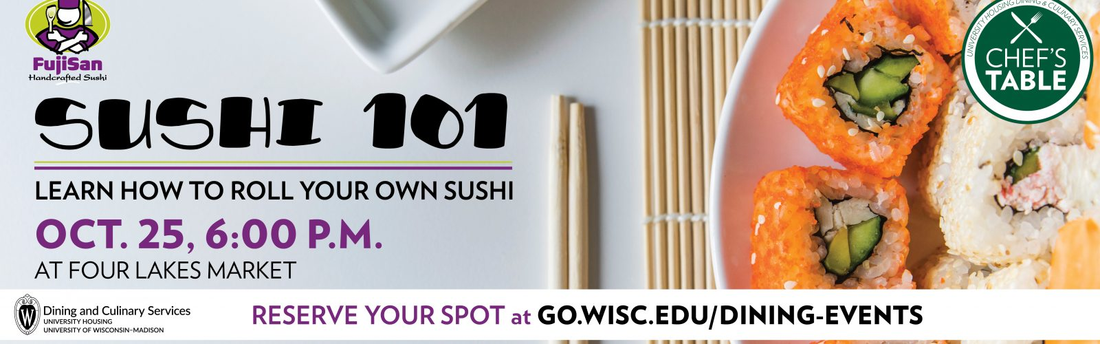 Chef's Table Event: Sushi 101, Oct. 25, 6:00 pm, Four Lakes Market, $12.95 per person