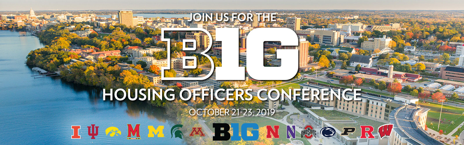 Join us for the Big 10 Housing Officers Conference, Oct. 21-23, 2019