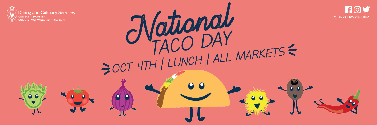National Taco Day, Oct. 4th at Lunch at all Dining Locations