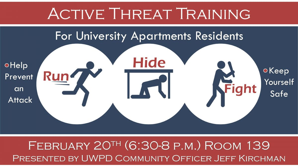 Active Threat Training, For University Apartments Residents, Feb. 29 (6:30 - 8:00pm), Room 139