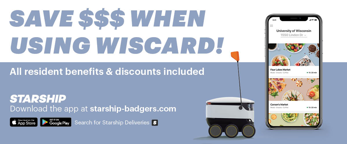 Save $$$ when using Wiscard, all resident benefits & discounts included