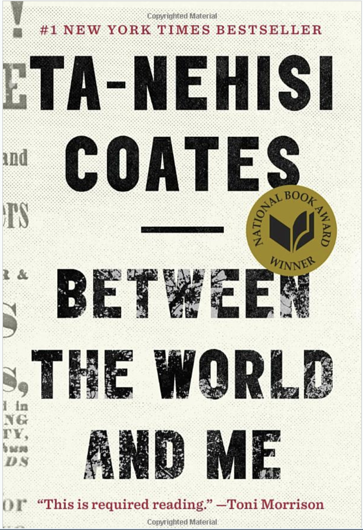 Between the World and Me by Ta-nehisi Coates