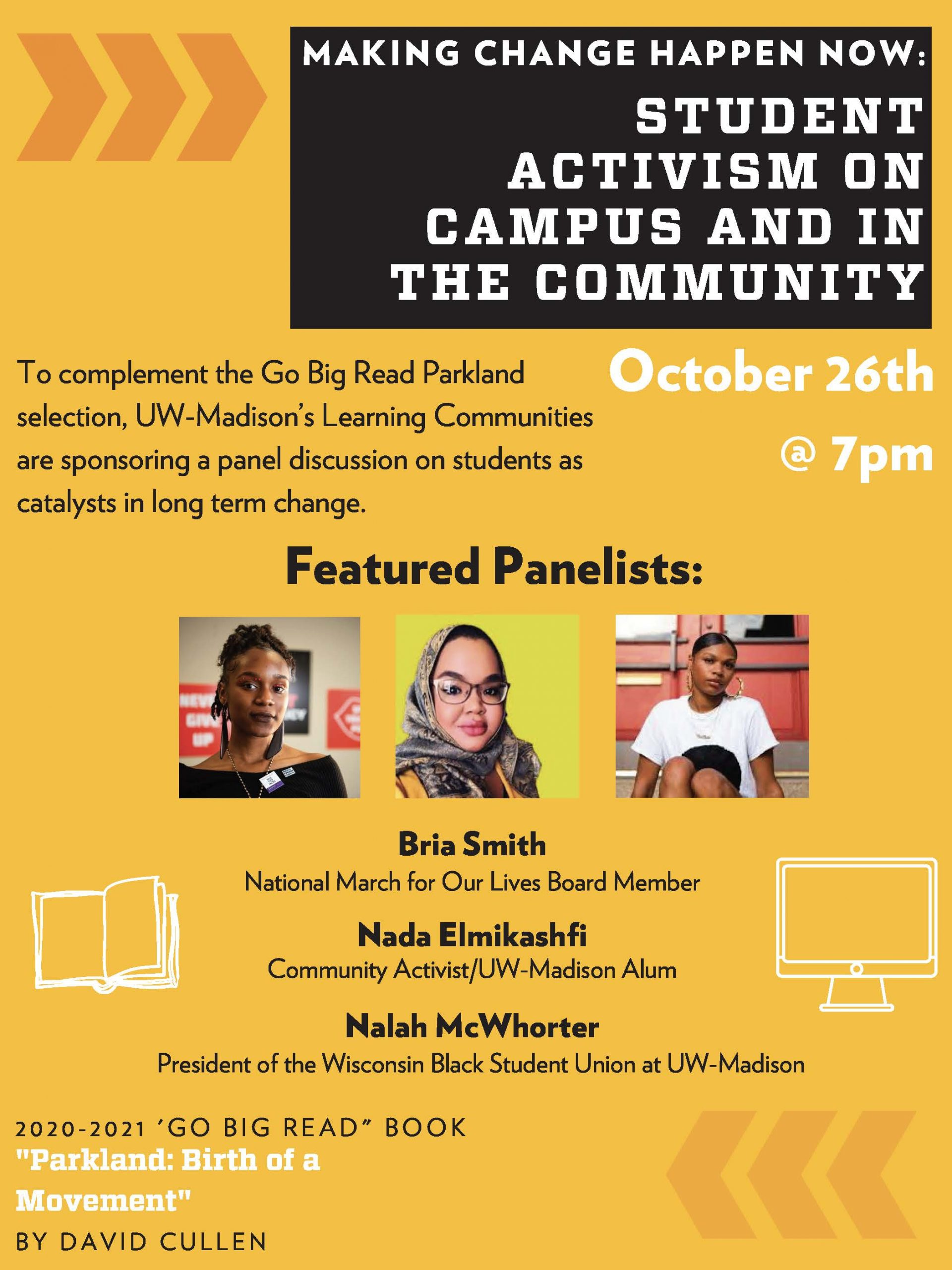 Making Change Happen Now: Student Activism on Campus and in the Community, Oct. 26 at 7pm