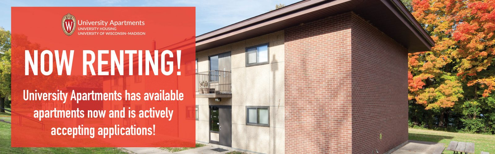 University Apartments now renting! UA has available apartments now and is actively accepting applications!