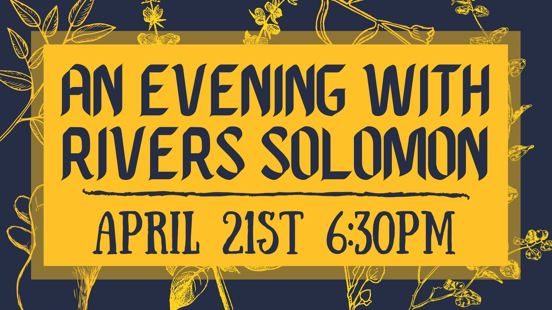 An Evening with Rivers Solomon