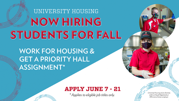 University Housing is now hiring students for fall