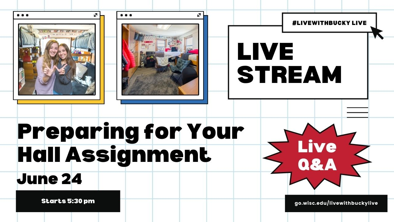#LiveWithBucky Live - 6/24 Preparing for Your Hall Assignment